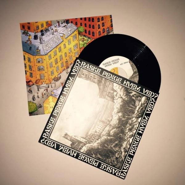 Raske Penge – Hvem Ved?/Fridag! 7″ vinyl single